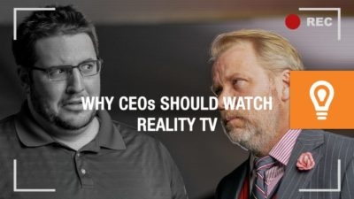 What CEOs Could Learn From Reality TV