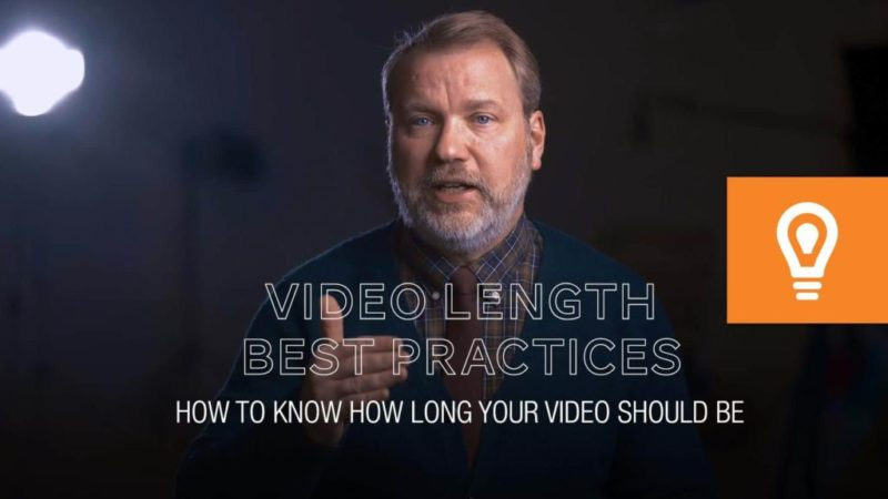 How to Know How Long Your Videos Should Be I Video Length Best Practices
