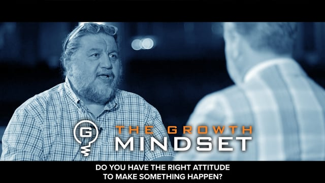 EP 13: Do You Have The Right Mindset?