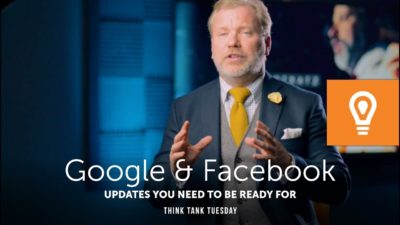 Google & Facebook Updates YOU NEED TO BE READY FOR!
