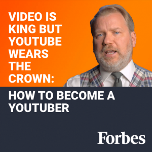 Video Is King But YouTube Wears The Crown: How To Become A YouTuber